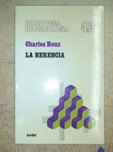 la herencia - charles roux - ed. herder
