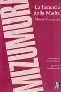 la herencia de la madre - mizumura, minae