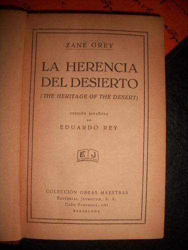 la herencia del desierto /zane grey   r