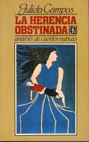 la herencia obstinada. análisis de cuentos nahuas j. campos