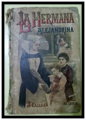 la hermana alejandrina. champol s. calleja