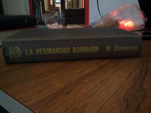 la hermandad bormann - w. stevenson