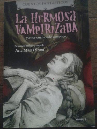 la hermosa vampirizada