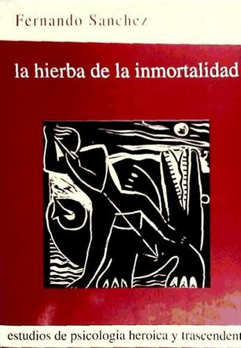 la hierba de la inmortalidad(libro psicología general)