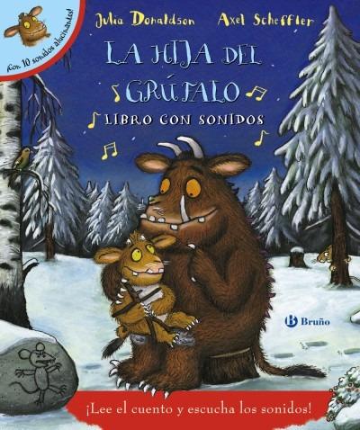 la hija del grúfalo. libro con sonidos(libro infantil y juve