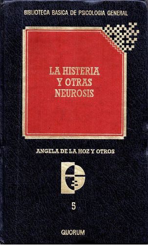la histeria y otras neurosis        angela de la hoz y otros