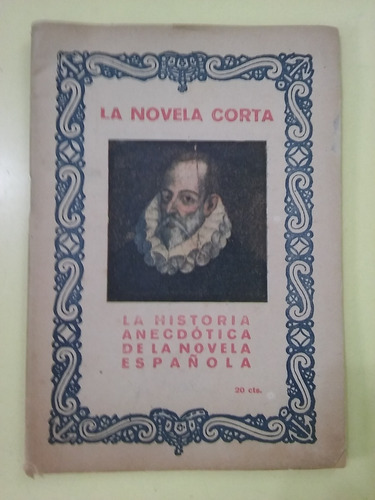 la historia anecdótica de la novela española. 1920