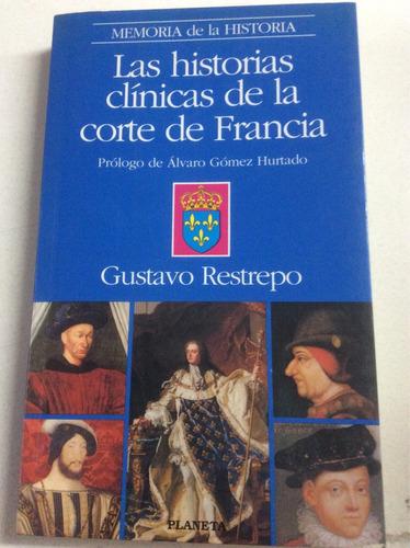 la historia clínicas de la corte de francia