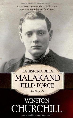 la historia de la malakand field force - winston churchill