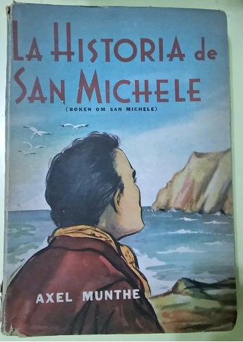 la historia de san michele  alex munthe