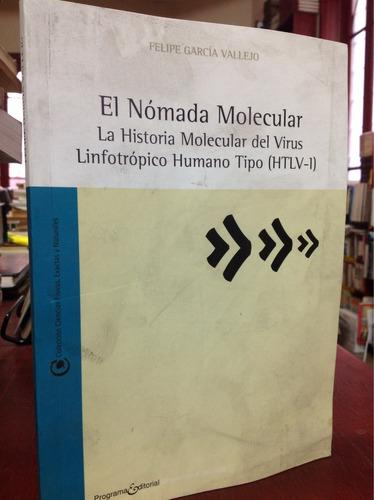 la historia molecular del virus lindo trópico humano htlv-1