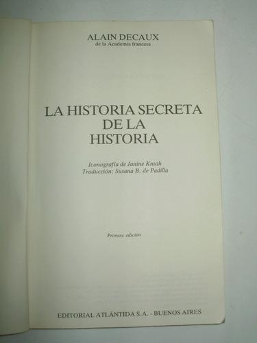 la historia secreta de la historia a. decaux atlantida 1984