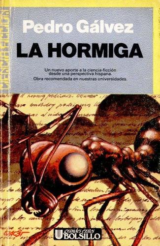 la hormiga - pedro gálvez - ciencia ficción - ultramar 1989.