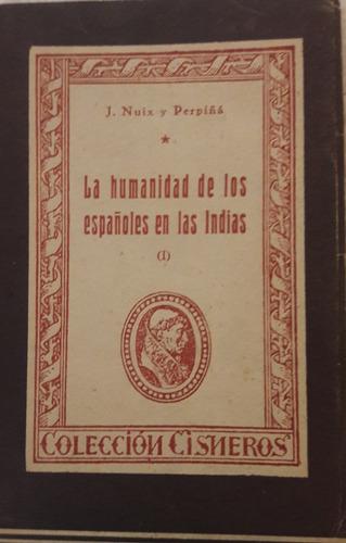 la humanidad de los españoles en las indias tomo i j. noix