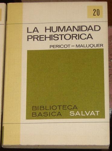 la humanidad prehistórica