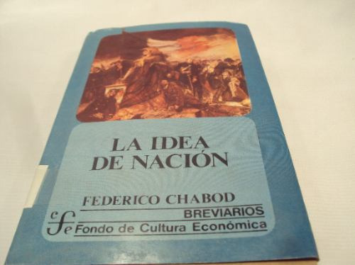 la idea de nacion, federico chabod