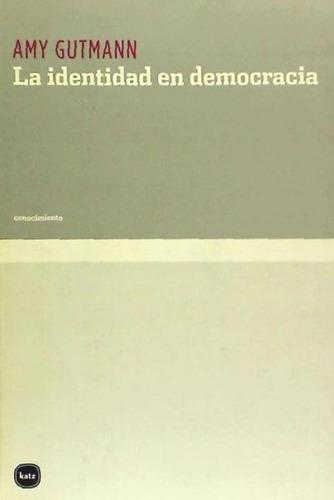 la identidad en democracia(libro ciencias políticas)