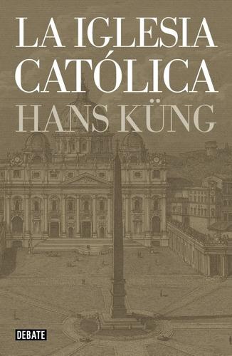 la iglesia católica; hans kueng envío gratis