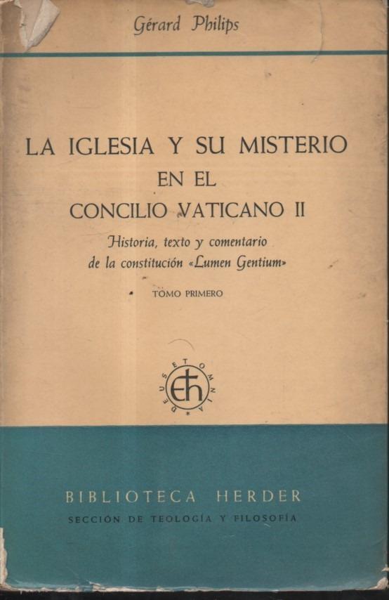 La Iglesia Y Su Misterio En El Coincilio Vaticano Gerard Phi - $ 1 199,99