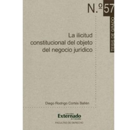 la ilicitud constitucional del objeto del negocio jurídico -
