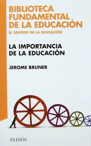 la importancia de la educación - jerome bruner