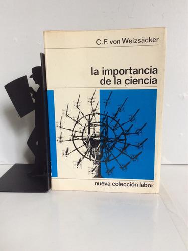 la importância de la ciencia, c. f. von weizsäcker