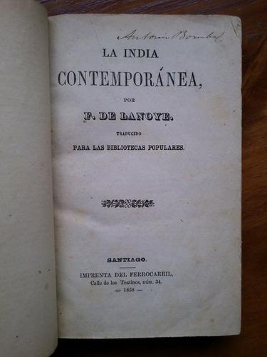 la india contemporánea - f. de lanoye (imp ferrocarril 1858)