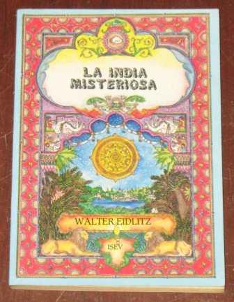la india misteriosa walter eidlitz krishna krisna relato