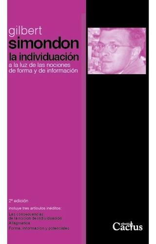 la individuación, gilbert simondon, ed. cactus
