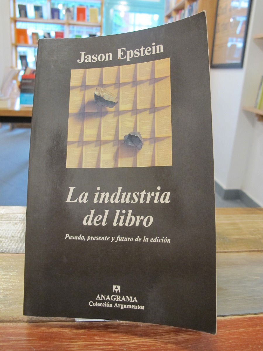 La Industria Del Libro Jason Epstein