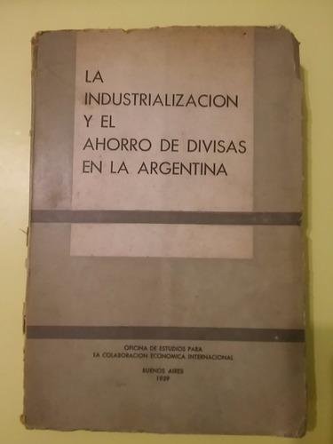 la industrialización y  ahorro de divisas en argentina fiat