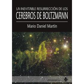 La Inevitable Resurrección De... - M D Martin - Ed Ayarmanot