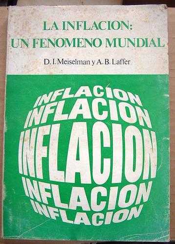 la inflación: un fenómeno mundial, d. i. meiselman