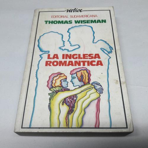 la inglesa romántica - thomas wiseman