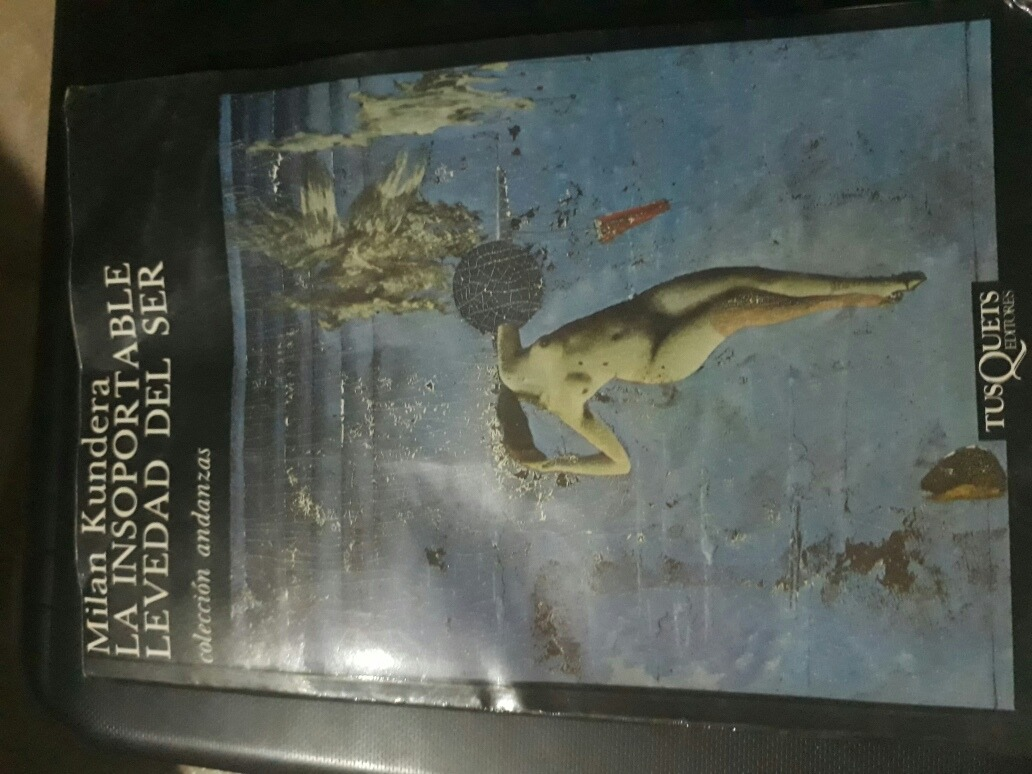 La Insoportable Levedad Del Ser Mil U00e1n Kundera Libro