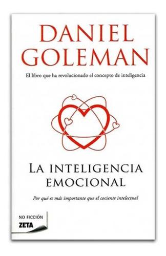 la inteligencia emocional daniel goleman libro fisico nuevo