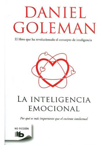 la inteligencia emocional. por qué es más importante que el