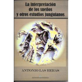 La Interpretación De Los Sueños Y Otros Estudios Junguianos