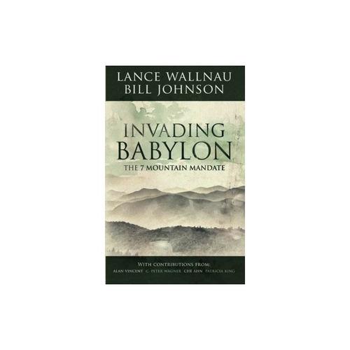 la invasión de babilonia: el mandato de las 7 montañas