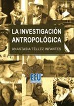 la investigación antropológica; anastasia telle envío gratis