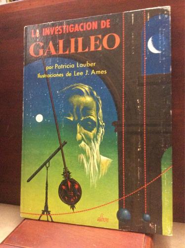 la investigación de galileo - patricia lauber