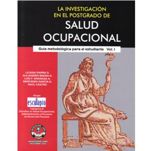 la investigación en el postgrado de salud ocupacional. guía