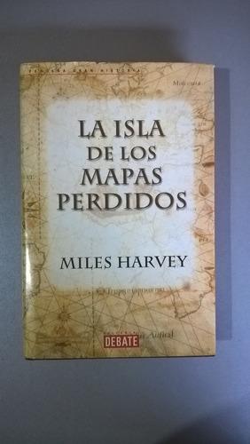 la isla de los mapas perdidos - miles harvey