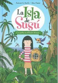 la isla de susu, 1. un jardin en el fondo del m envío gratis