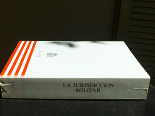 la  jurisdiccion  militar