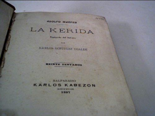 la kerida, por adolfo maspes (año 1897) /rebelión ortografía
