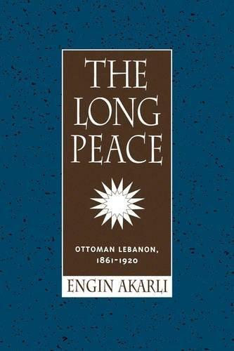 la larga paz: otomano líbano, 1861-1920
