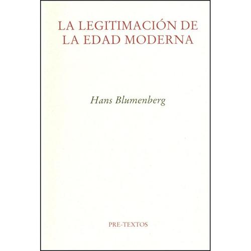 la legitimación de la edad moderna - hans blumenberg