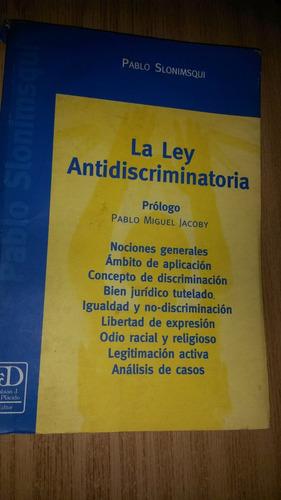 la ley antidiscriminatoria pablo slonimsqui