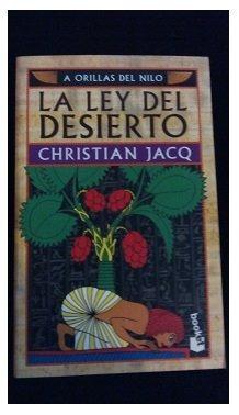 la ley del desierto, c. jacq